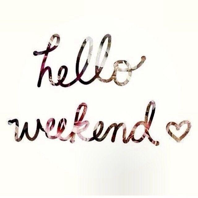 129734-hello-weekend
