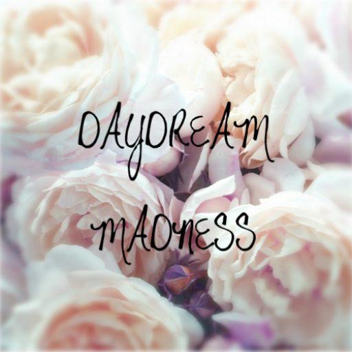 DAYDREAM MADNESS